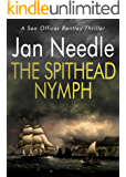 The Spithead Nymph (Sea Officer William Bentley Book 3)