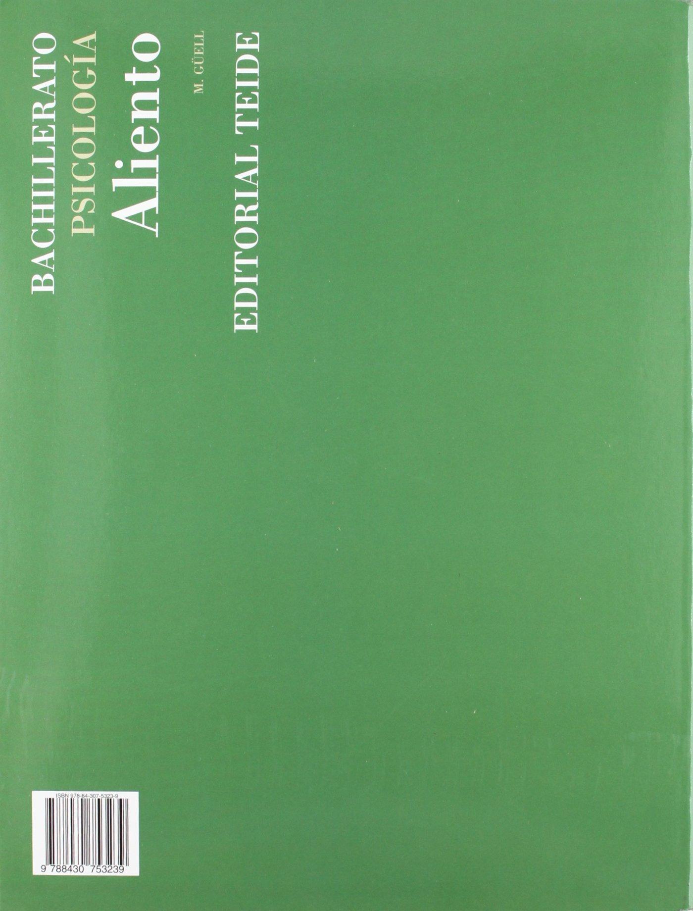 Aliento. Psicología. Bachillerato - ed. 2010 - 9788430753239: Amazon.es: Güell Barceló, Manel: Libros