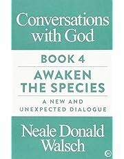 Conversations with God Book 4: Awaken the Species