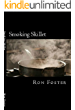 Smoking Skillet: A Recipe For Societal Collapse