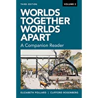 Worlds Together, Worlds Apart: A Companion Reader (Third)  (Vol. 2)