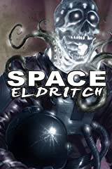 Space Eldritch Kindle Edition