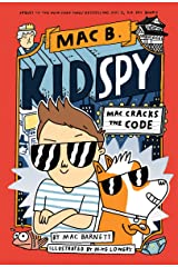 Mac Cracks the Code (Mac B., Kid Spy #4) Hardcover