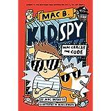 Mac Cracks the Code (Mac B., Kid Spy #4)