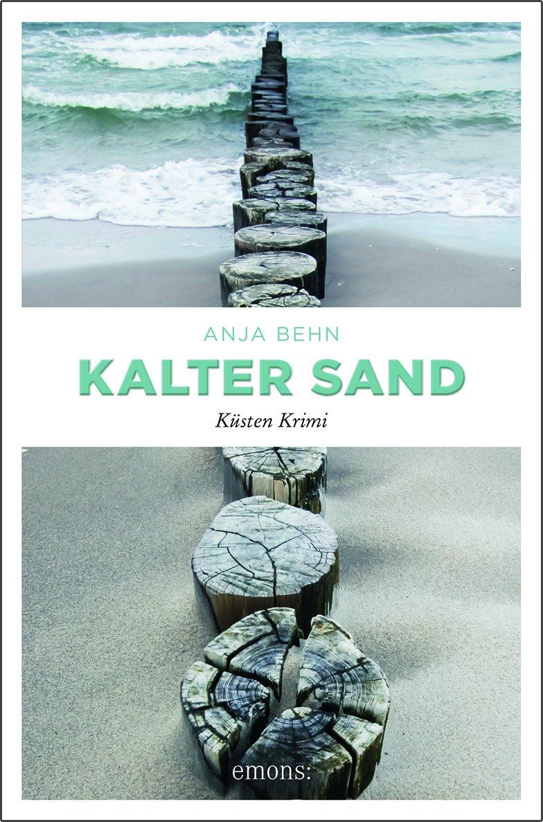 Kalter Sand: Küsten Krimi: Amazon.de: Anja Behn: Bücher