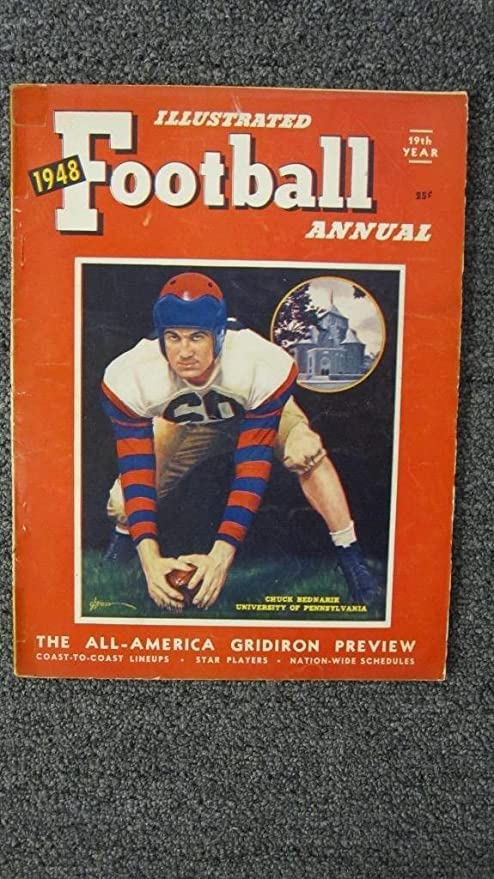 100% authentic 322c3 6e8aa 1948 ILLUSTRATED FOOTBALL ANNUAL CHUCK BEDNARIK PENNSYLVANIA ...
