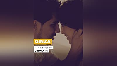 Ginza in the Style of J Balvin