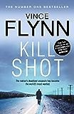 Kill Shot (The Mitch Rapp Series Book 12)