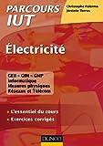 Electricité - L'essentiel du cours - Exercices corrigés