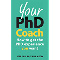 Your PhD Coach (UK Higher Education OUP  Humanities & Social Sciences Study Skills)