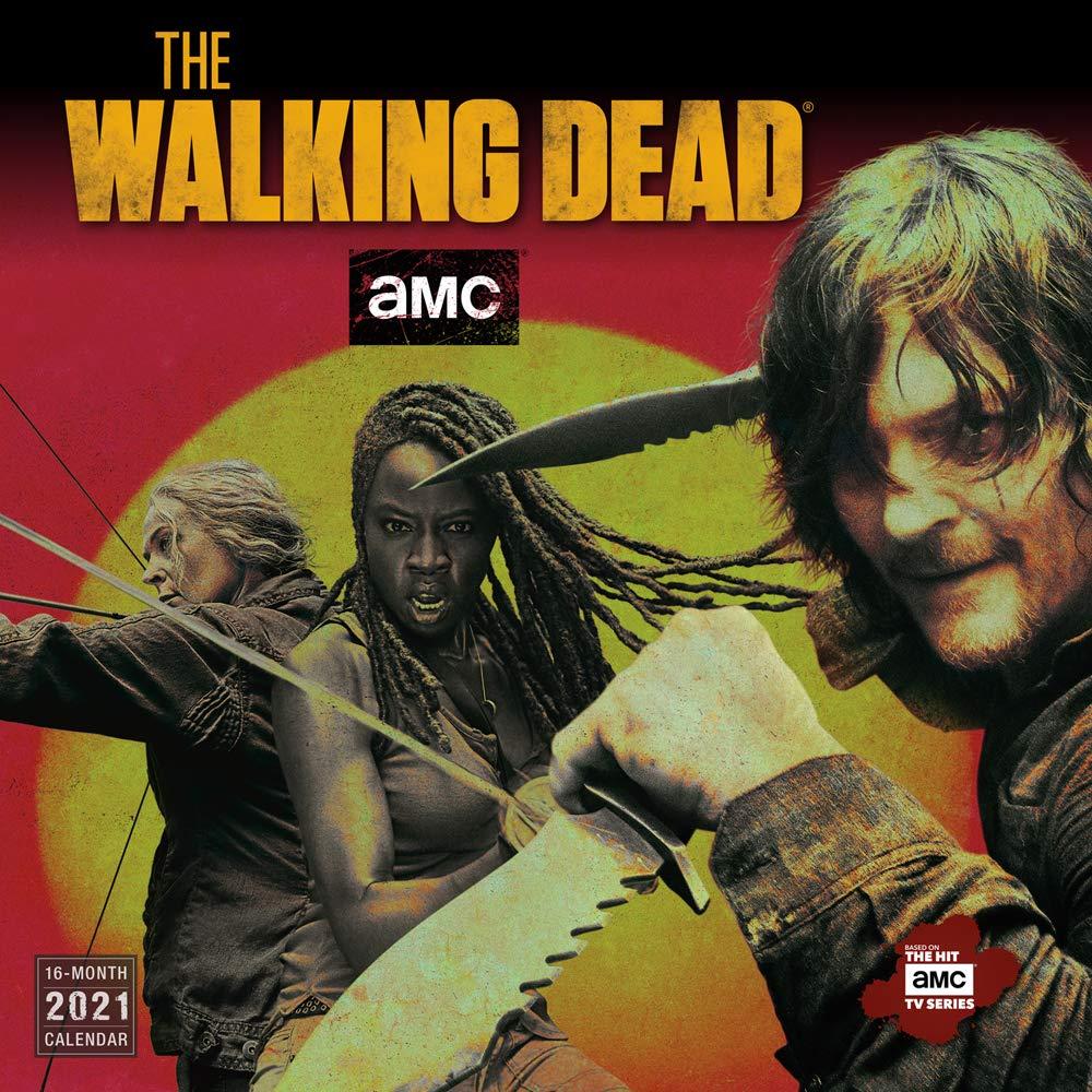 Walking Dead Calendar 2021 2021 AMC The Walking Dead® 16 Month Wall Calendar: AMC
