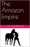 The Amazon Empire (Gynarchy Book 1) (English Edition)