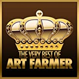The Very Best of Art Farmer