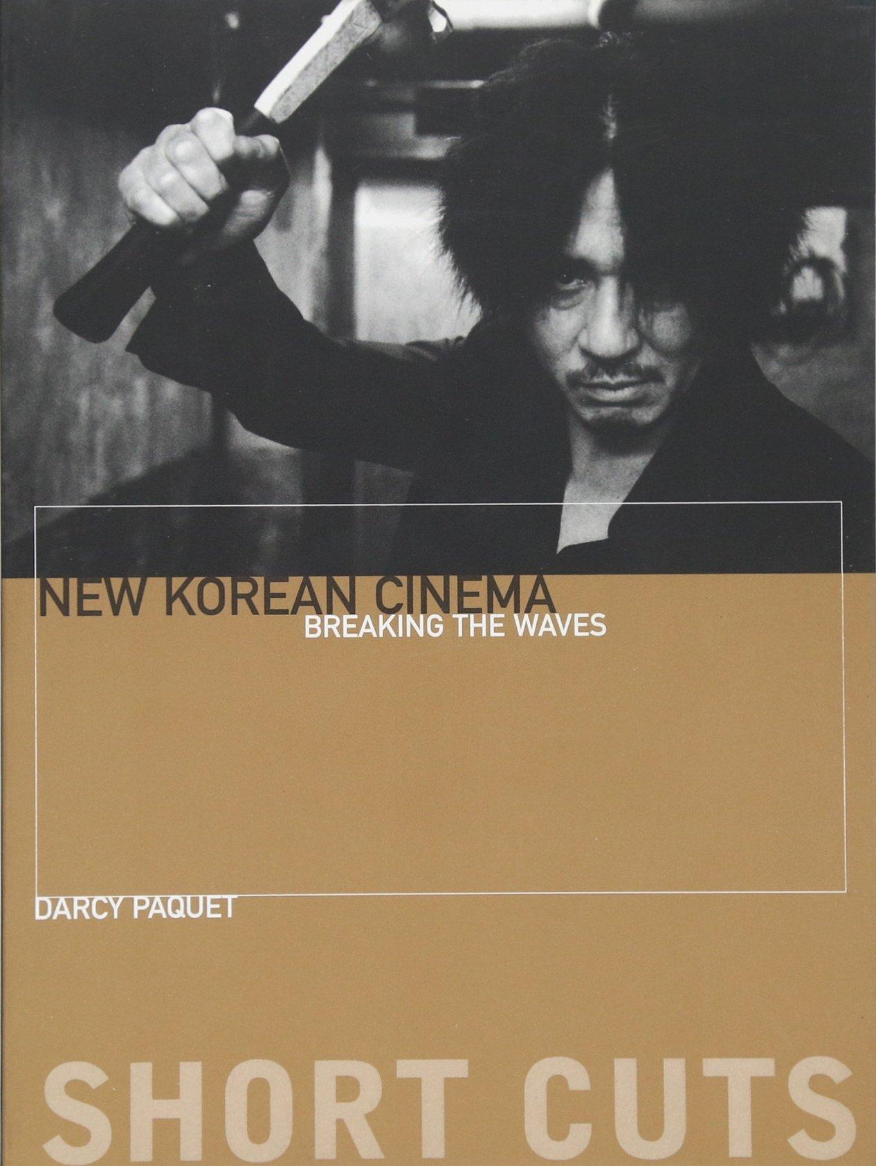 Download New Korean Cinema: Breaking the Waves (Short Cuts) ebook