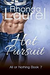 Hot Pursuit (All or Nothing Book 7) Kindle Edition