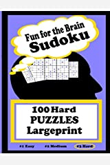 Fun for the Brain Sudoku 100 Hard PUZZLES Large Print (Fun for the Brain Sudoku Series) Paperback