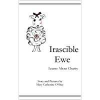 Irascible Ewe Learns About Charity (English Edition)