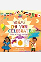 What Do You Celebrate? Hardcover