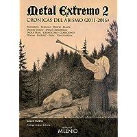 Metal extremo 2: Crónicas del abismo (2011-2016) (Música)