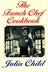 The French Chef Cookbook Paperback