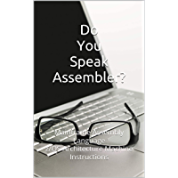 Do You Speak Assembler? : Mainframe Assembly Language z/OS Architecture Machine Instructions