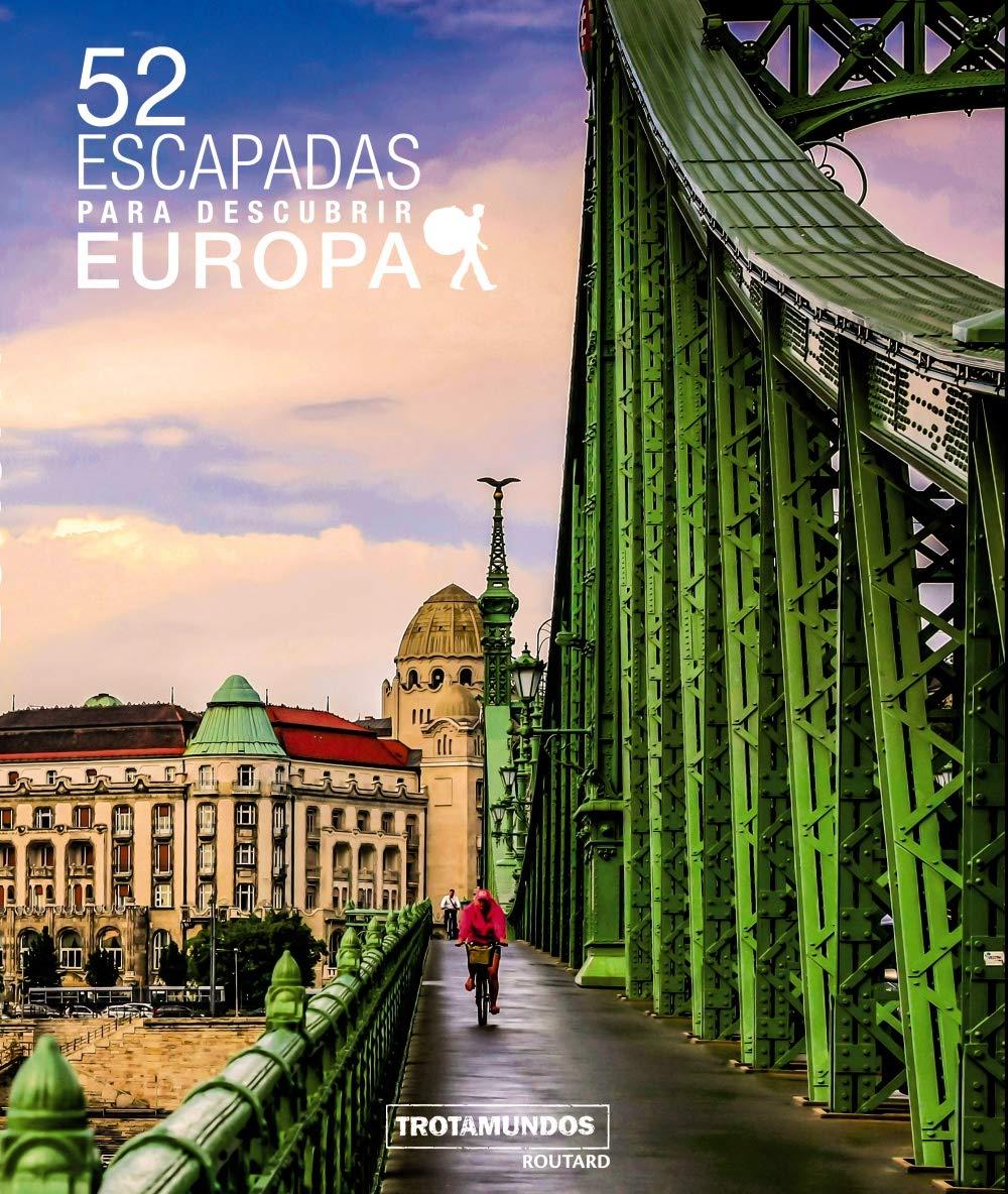 52 Escapadas para descubrir Europa Trotamundos Ilustrado: Amazon ...