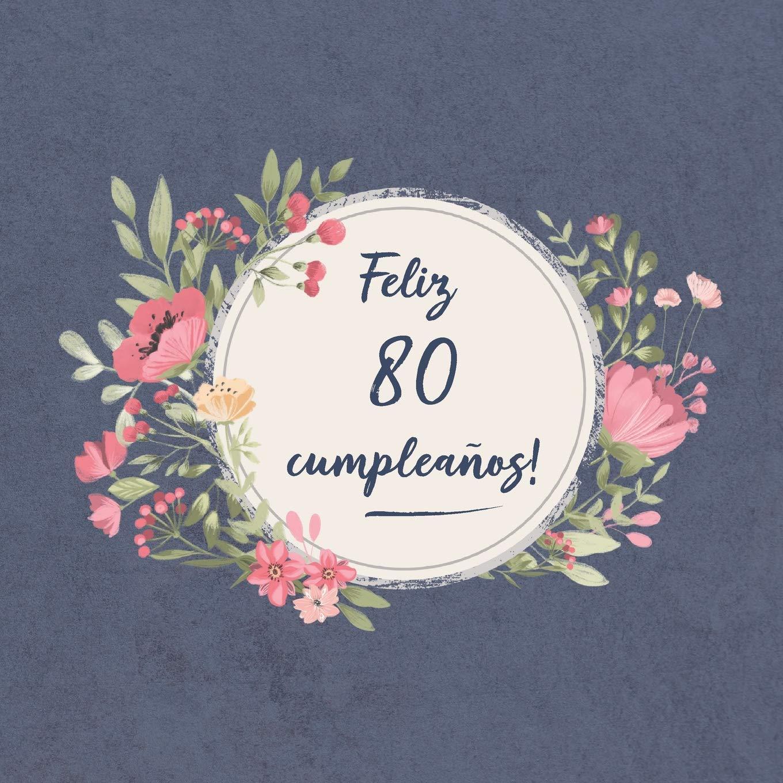 Feliz 80 Cumpleaños: El libro de firmas evento | Libro De ...