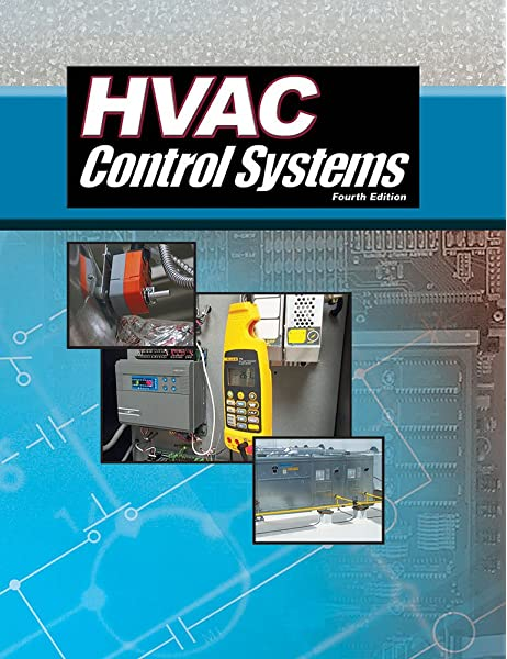Hvac Control Systems Fourth Edition Auvil Ronnie J 9780826907790 Amazon Com Books