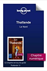 Thaïlande - Le Nord (French Edition) Kindle Edition