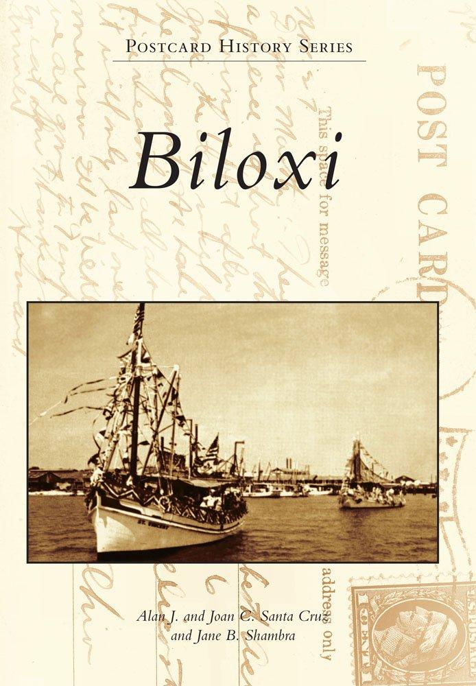 Read Online Biloxi (Postcard History) ebook