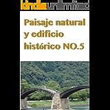 Paisaje natural y edificio histórico NO.5 (Spanish Edition)