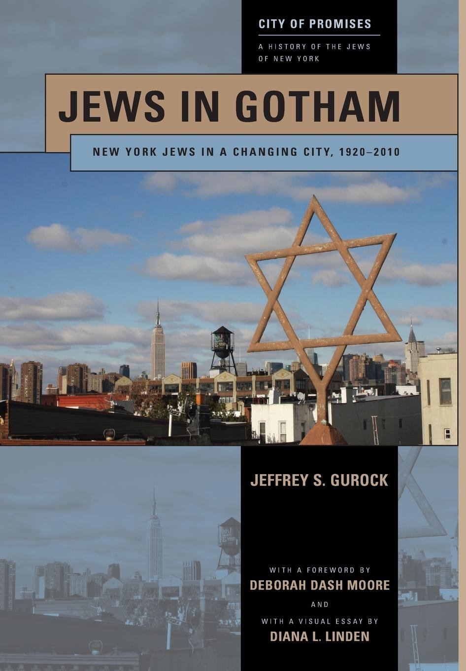 Jews in Gotham: New York Jews in a Changing City, 1920-2010 (City of Promises) pdf epub