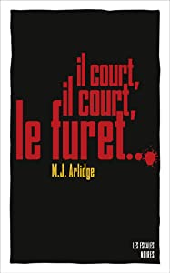 Il court, il court, le furet (ESCALES NOIRES) (French Edition)