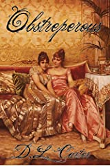 Obstreperous: Regency romance (Ridiculous Lovers Book 2) Kindle Edition