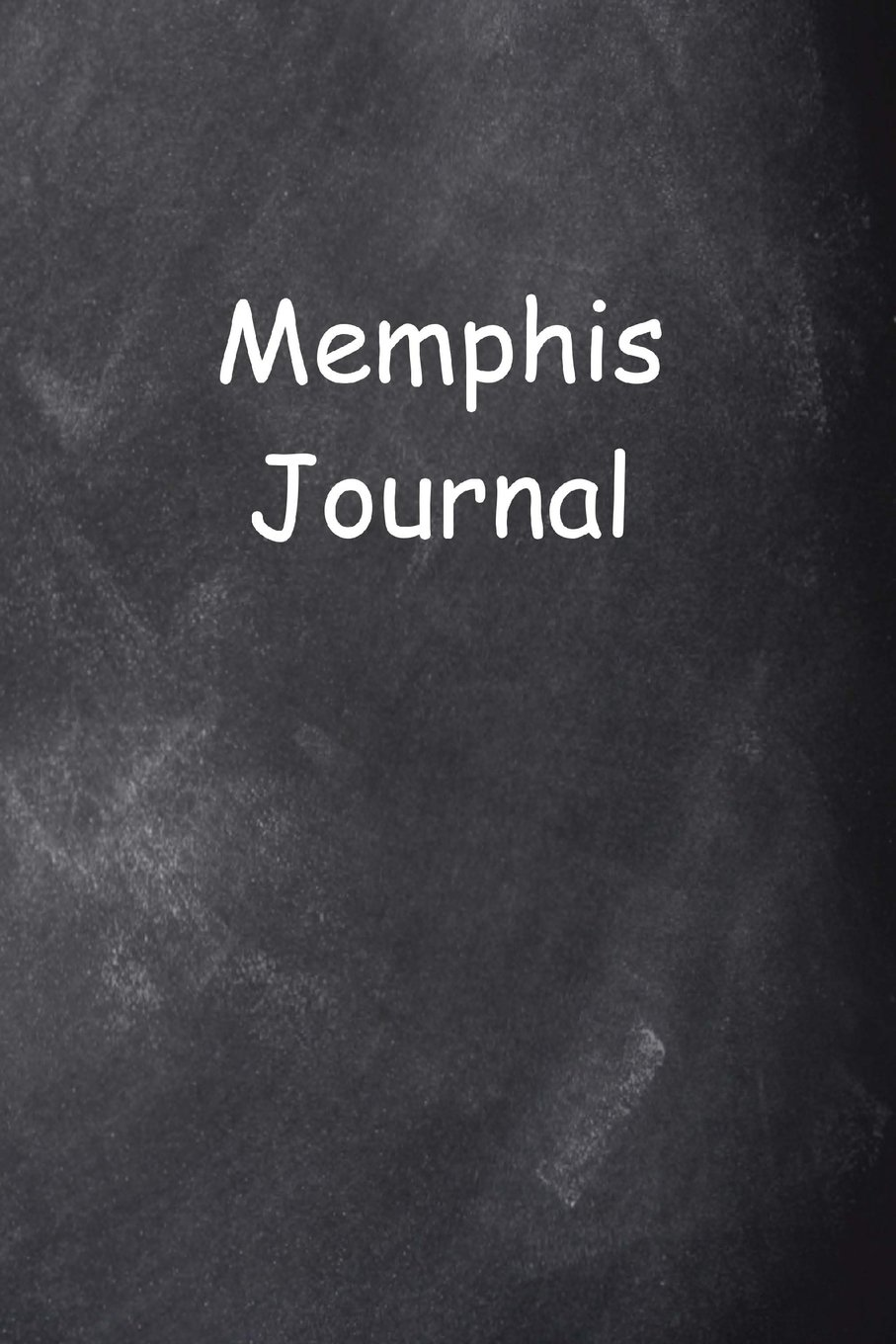 Read Online Memphis Journal Chalkboard Design: (Notebook, Diary, Blank Book) (Travel Journals Notebooks Diaries) PDF