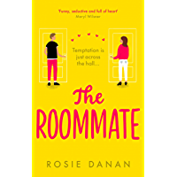 The Roommate: the perfect feel-good sexy romcom for 2020 (English Edition)