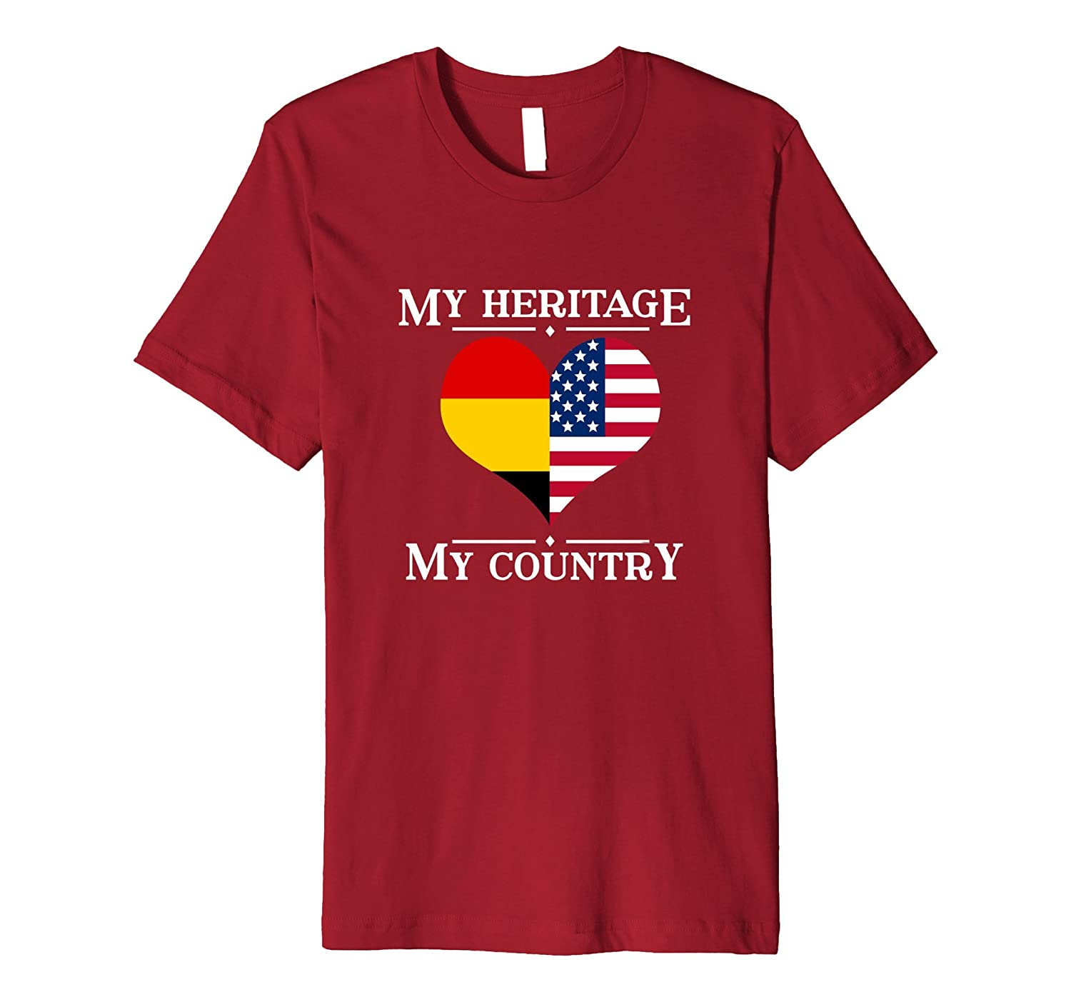 My Heritage My Country T-shirt Proud German American Gift