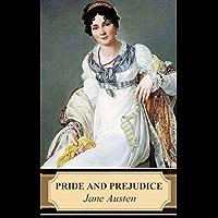 Pride and Prejudice: (Complete illustrated edition) (English Edition)
