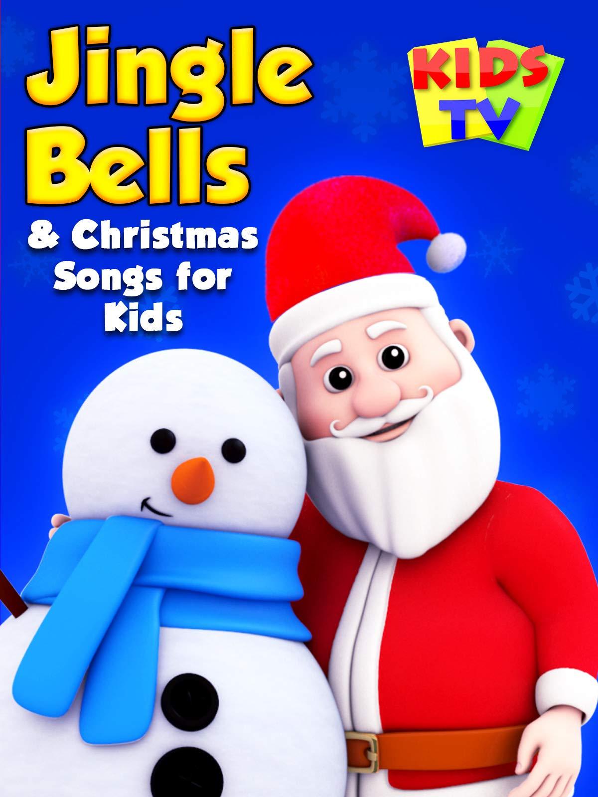 Jingle Bells & Christmas Songs for Kids - Kids TV on Amazon Prime Video UK