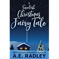 A Swedish Christmas Fairy Tale (English Edition)