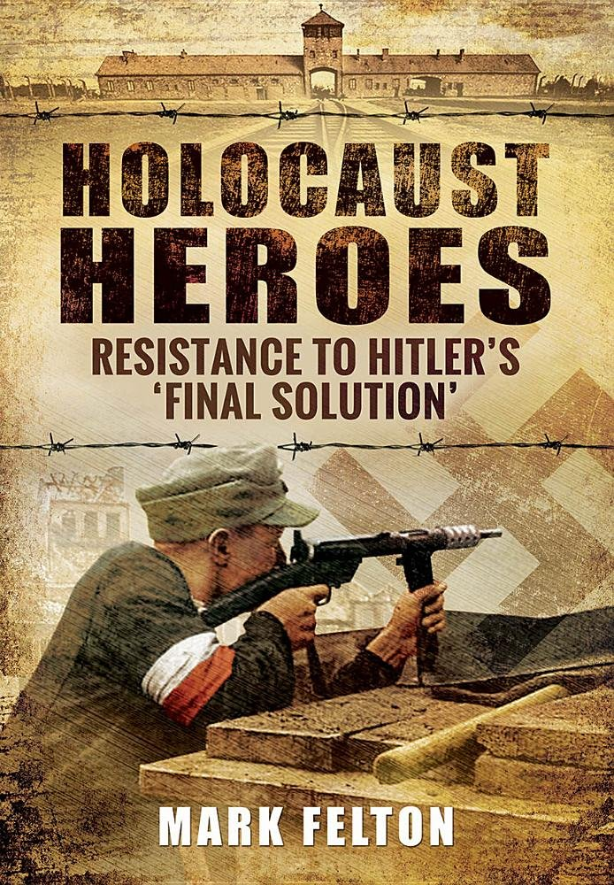Download Holocaust Heroes: Resistance to Hitler's Final Solution ebook