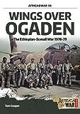 Wings over Ogaden: The Ethiopian–Somali War, 1978–1979
