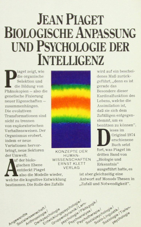 Biologische Anpassung und Psychologie der Intelligenz: Organische Selektion und Phänokopie (Konzepte der Humanwissenschaften)