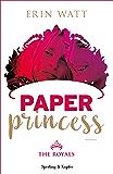 Paper Princess (versione italiana) (The Royals Vol. 1)