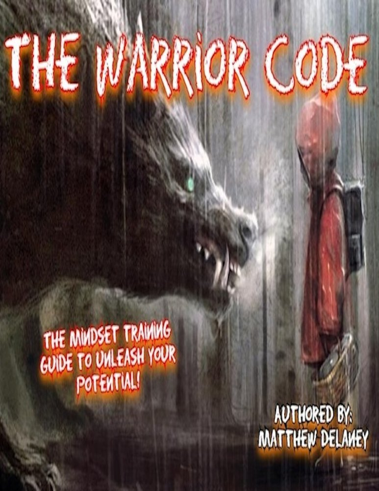 The Warrior Code  The Mindset Training Guide Coded In Poem  English Edition