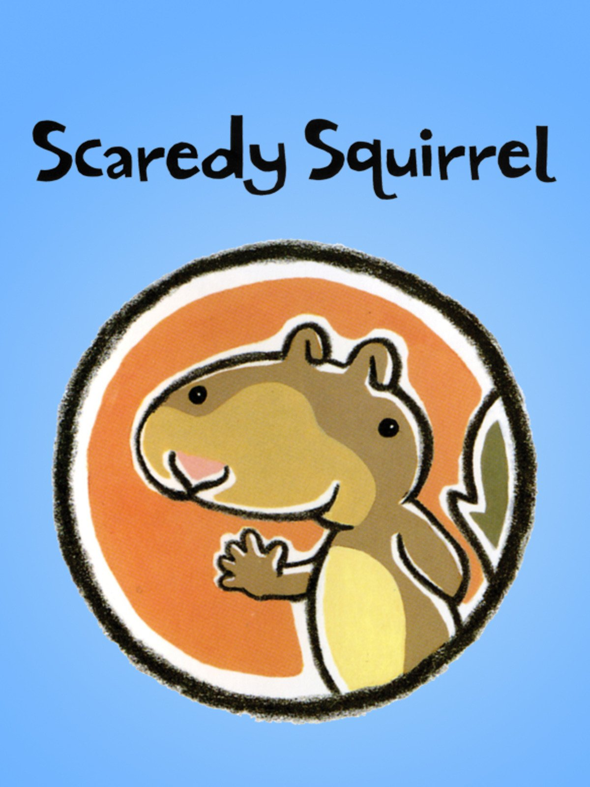 Scaredy Squirrel on Amazon Prime Video UK