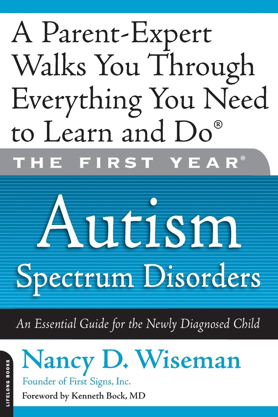 The First Year: Autism Spectrum Disorders: An Essential Guide for ...