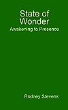 State of Wonder: Awakening to Presence