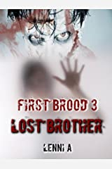 First Brood: Lost Brother (First Brood: Tales of the Lilim Book 3) Kindle Edition