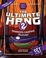 The Ultimate Hang: Hammock Camping